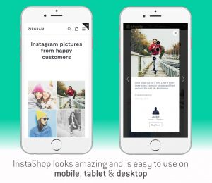 InstaShop looks amazing and is easy to use on mobile, desktop and tablet