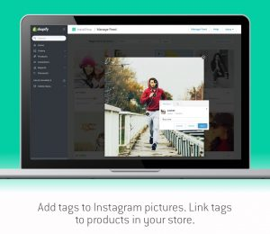 Add tags to Instagram pictures. Link tags to products in your store